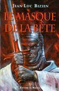 Le Masque De La Bête Jean-Luc Bizien