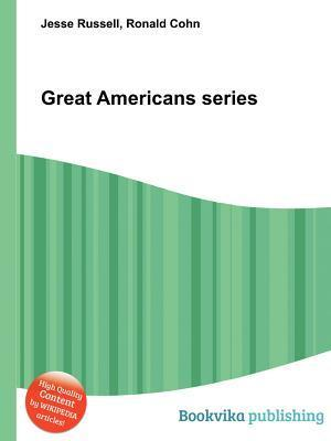 Great Americans Series Jesse Russell