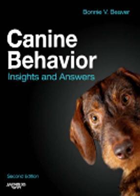 Canine Behavior: Insights and Answers Bonnie V. Beaver