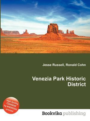 Venezia Park Historic District  by  Jesse Russell