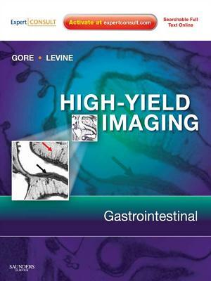 High Yield Imaging Gastrointestinal  by  Richard M. Gore