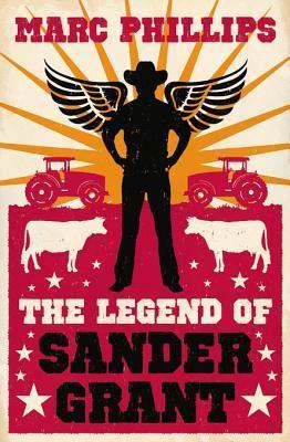 The Legend of Sander Grant  by  Marc Phillips