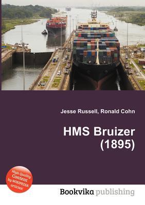HMS Bruizer (1895)  by  Jesse Russell
