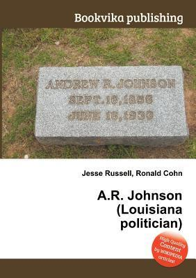 A.R. Johnson  by  Jesse Russell
