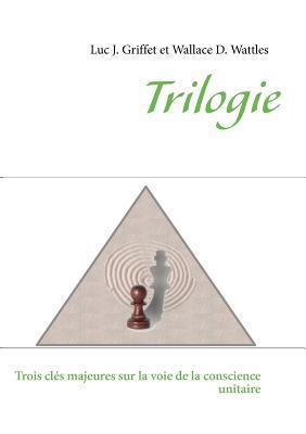 Trilogie  by  Luc J Griffet