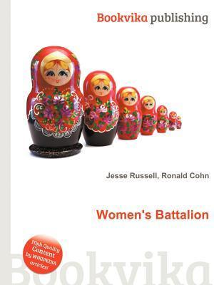Womens Battalion  by  Jesse Russell