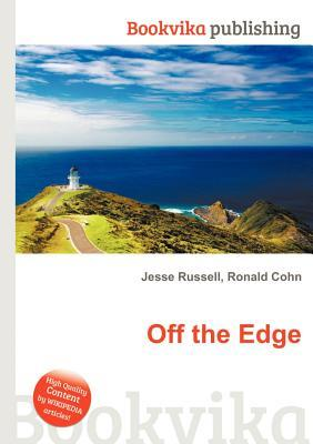Off the Edge  by  Jesse Russell