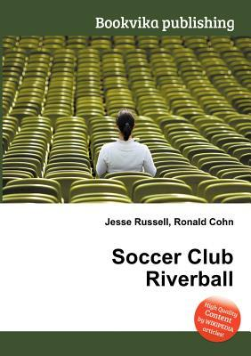 Soccer Club Riverball Jesse Russell