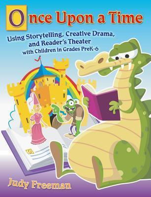 Once Upon a Time: Fairy Tales in the Library and Language Arts Classroom for Grades 3-6  by  Jane Heitman