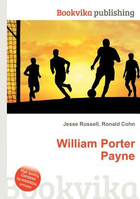 William Porter Payne  by  Jesse Russell