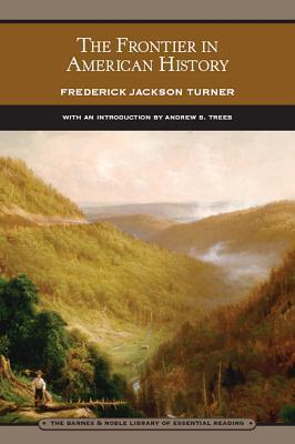 Frontier in American History Frederick Jackson Turner