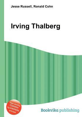 Irving Thalberg  by  Jesse Russell