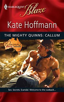 Mighty Quinns: Callum  by  Kate Hoffmann