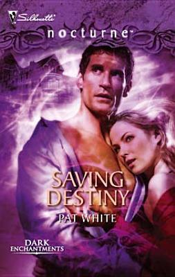 Saving Destiny Pat White