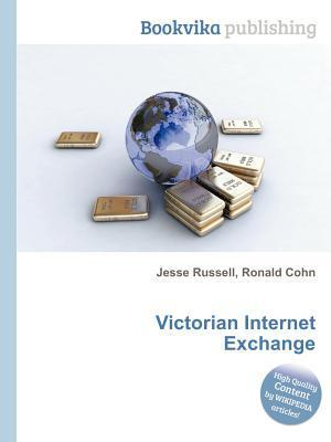 Victorian Internet Exchange  by  Jesse Russell