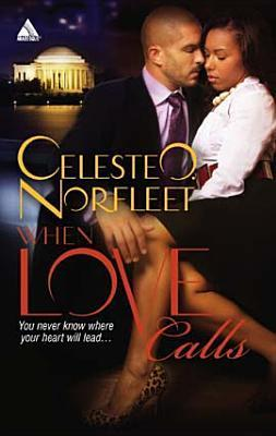 When Love Calls Celeste O. Norfleet