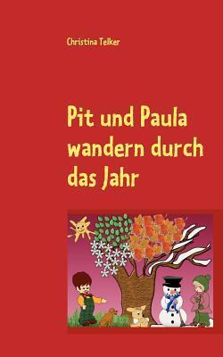 Pit Und Paula Wandern Durch Das Jahr Christina Telker