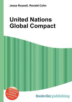 United Nations Global Compact  by  Jesse Russell