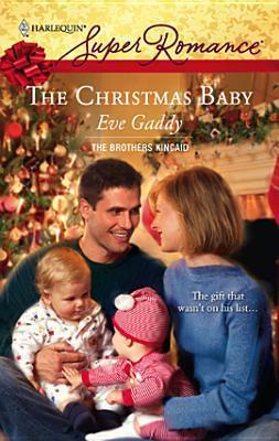Christmas Baby [Harlequin Super Romance Series #1457] Eve Gaddy