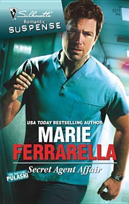 Secret Agent Affair (The Doctors Pulaski, #5) Marie Ferrarella