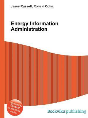 Energy Information Administration  by  Jesse Russell
