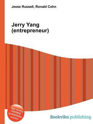 Jerry Yang  by  Jesse Russell