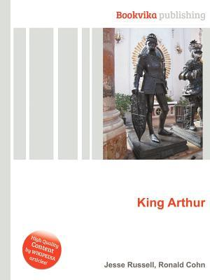 King Arthur Jesse Russell