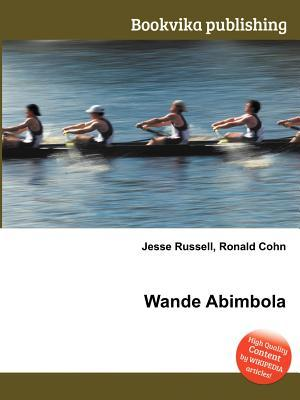 Wande Abimbola  by  Jesse Russell