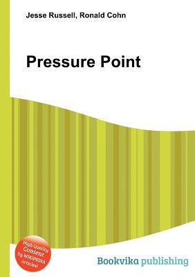 Pressure Point  by  Jesse Russell