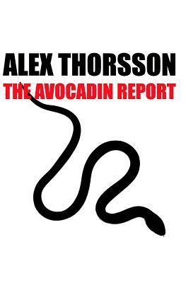 The Avocadin Report Alex Thorsson