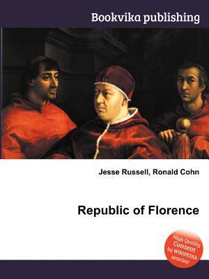Republic of Florence Jesse Russell