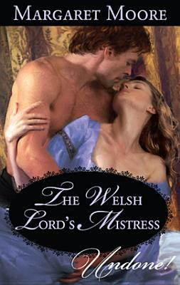 The Welsh Lords Mistress  by  Margaret Moore