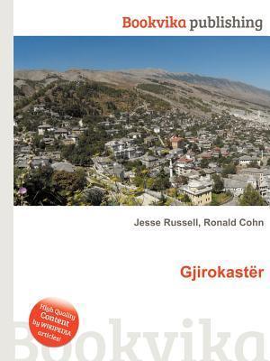 Gjirokast R  by  Jesse Russell