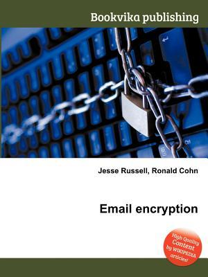 Email Encryption Jesse Russell