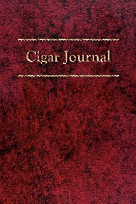 Cigar Journal: For the Discerning Aficionado  by  Scott A. Rossell