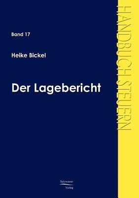 Der Lagebericht Heike Bickel