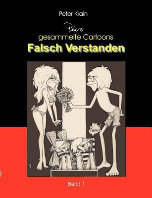 Digital Daneben: Piks gesammelte Cartoons  by  Peter Krain