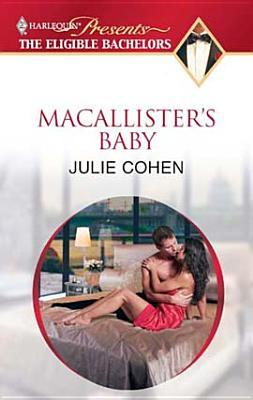 Macallisters Baby  by  Julie Cohen