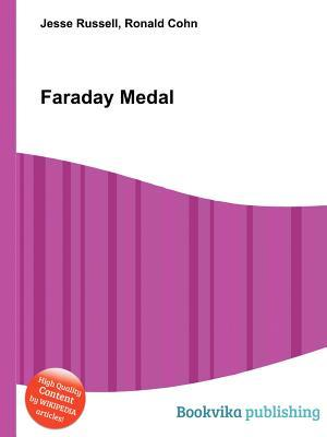 Faraday Medal  by  Jesse Russell