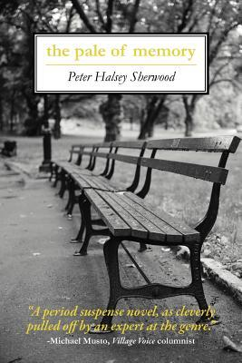 the pale of memory Peter Halsey Sherwood