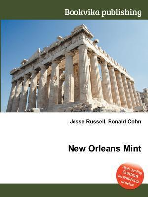 New Orleans Mint Jesse Russell
