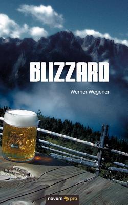 Blizzard Werner Wegener