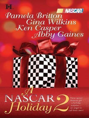 A NASCAR Holiday 2: Miracle Season/Season of Dreams/Taking Control/The Natural  by  Pamela Britton