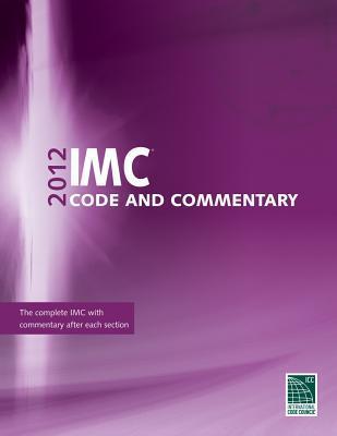 2012 International Mechanical Code Commentary International Code Council (ICC)
