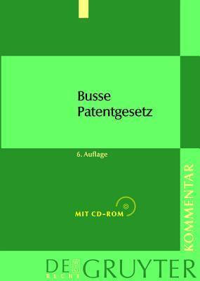Patentgesetz: Unter Ber Cksichtigung Des Europ Ischn Patent Bereinkommens Und Des Patentzusammenarbeitsvertrags. Mit Patentkostenges  by  Thomas Baumgärtner