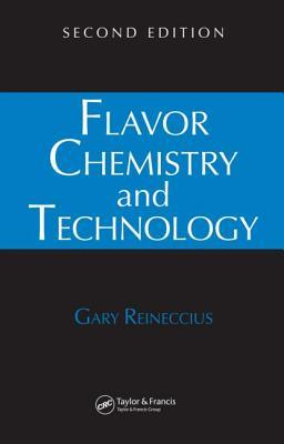 Flavor Chemistry and Technology  by  Gary Reineccius