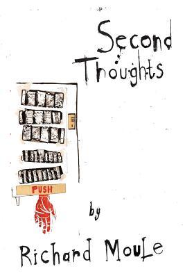 Second Thoughts  by  Richard Moule