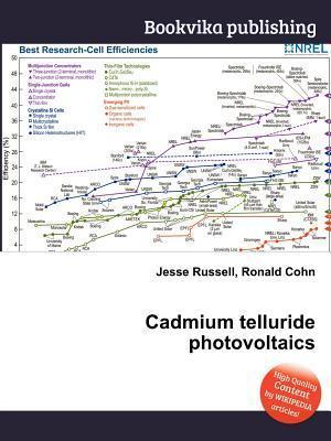 Cadmium Telluride Photovoltaics Jesse Russell