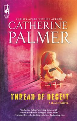 Thread of Deceit  by  Catherine   Palmer