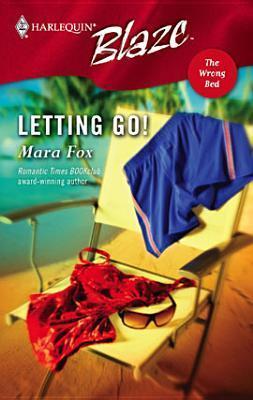 Letting Go!  by  Mara Fox